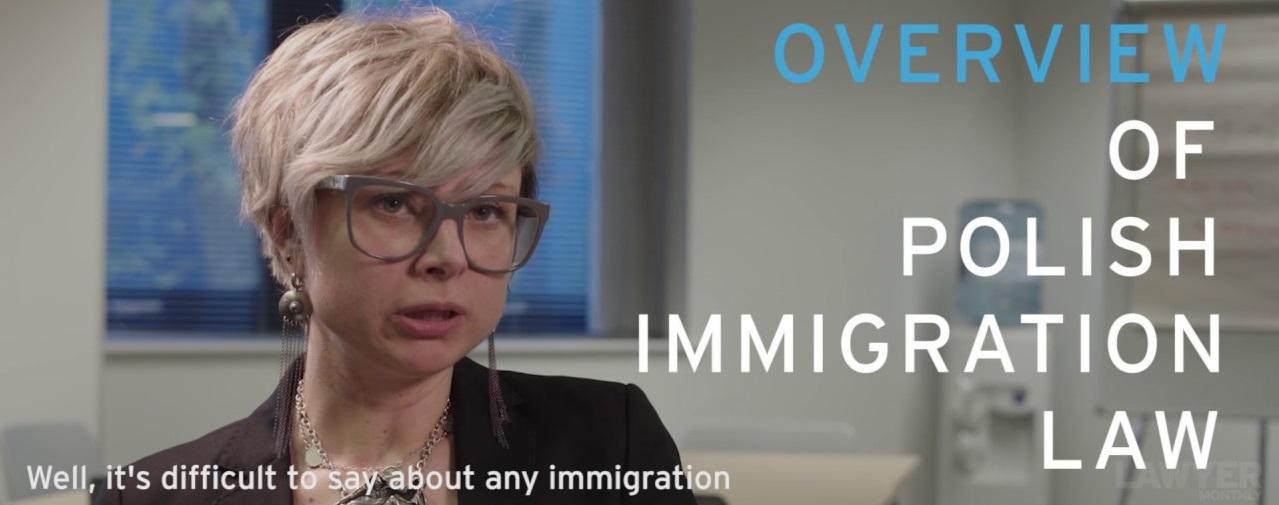Aleksandra Kowalik – An Overview of Polish Immigration Law